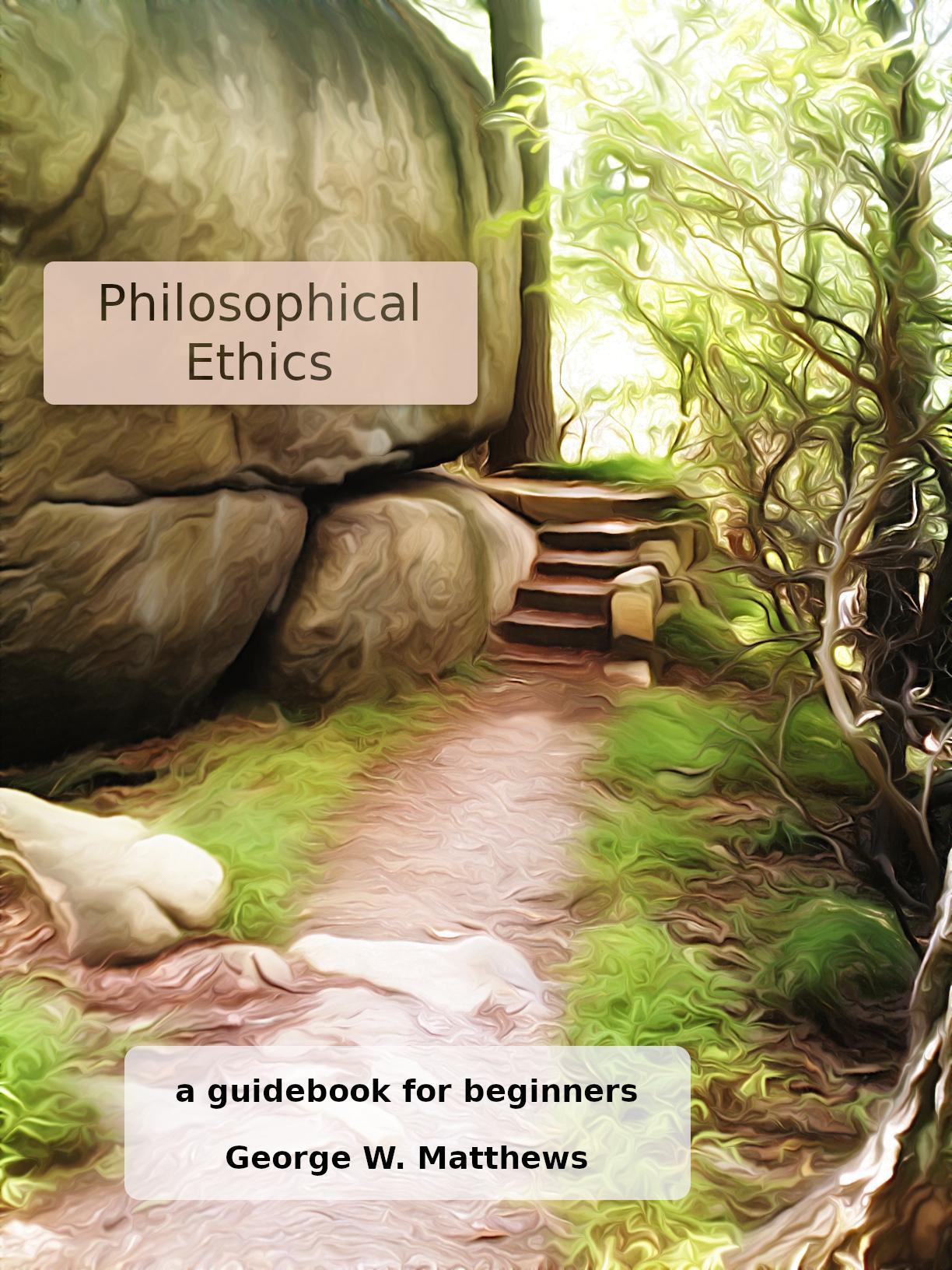 Philosophical Ethics